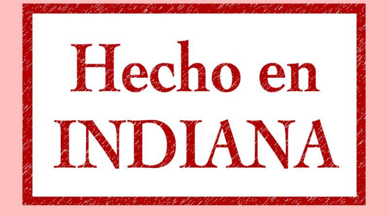 Hecho en Indiana