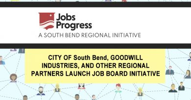 CITY OF South Bend, GOODWILL INDUSTRIES, AND OTHER REGIONAL PARTNERSLAUNCH JOB BOARD INITIATIVE