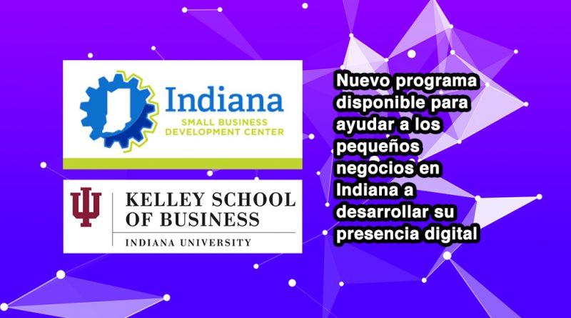 Nuevo programa disponible para ayudar a los pequeños negocios en Indiana a desarrollar su presencia digital