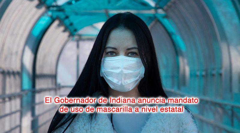 El Gobernador de Indiana anuncia mandato de uso de mascarilla a nivel estatal
