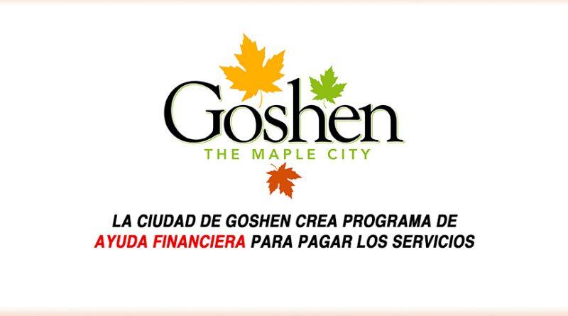 LA CIUDAD DE GOSHEN CREA PROGRAMA DE AYUDA FINANCIERA PARA PAGAR LOS SERVICIOS