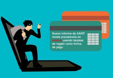 Nuevo informe de AARP revela prevalencia en estafas usando tarjetas de regalo como forma de pago