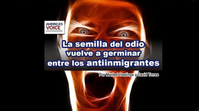 La semilla del odio vuelve a germinar entre los antiinmigrantes