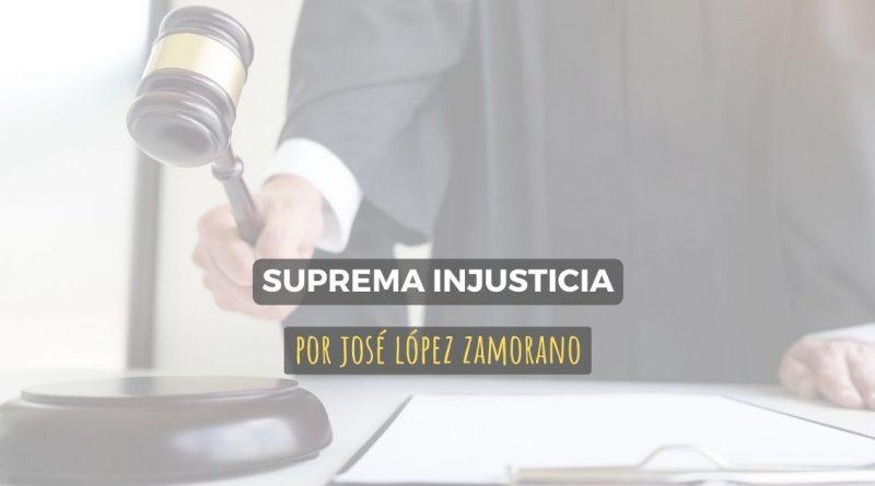 Suprema Injusticia