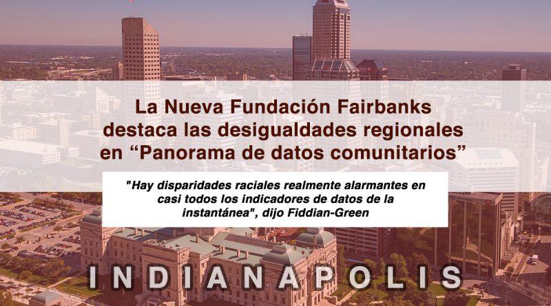 """La Nueva Fundación Fairbanks destaca las desigualdades regionales en """"Panorama de datos comunitarios"""""""