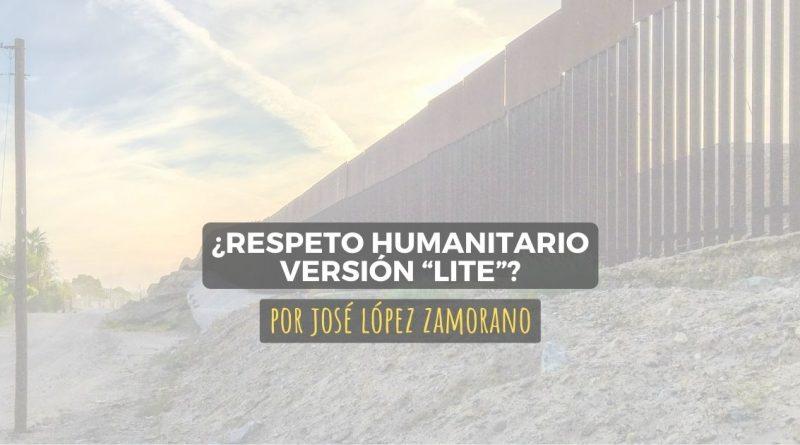 "¿Respeto humanitario versión ""Lite""?"